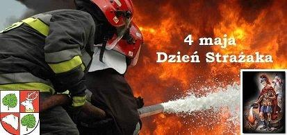 zdjęcie z napisem 4 maja dzień strażaka